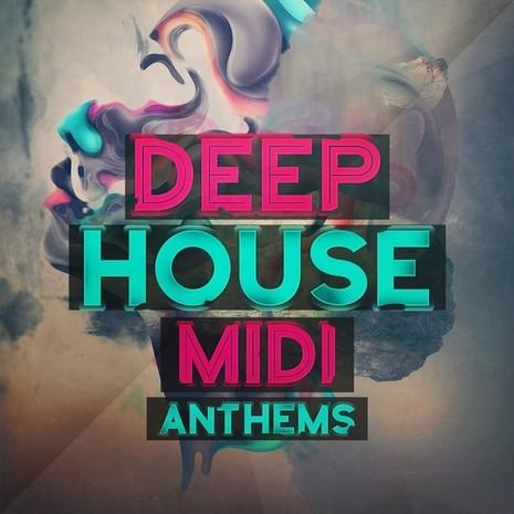 Deep House MIDI Anthems