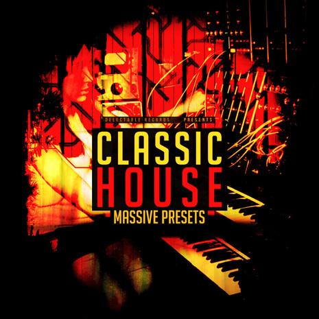 Classic House Massive Presets