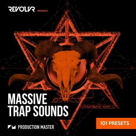 Revolvr Presents: Massive Trap Sounds
