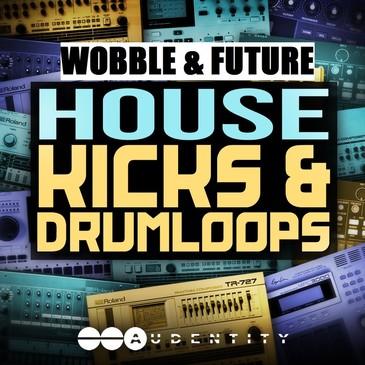 Wobble & Future House Kicks & Drum Loops