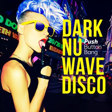 Dark Nu Wave Disco