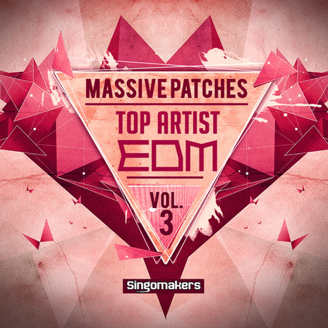 Top Artist EDM Massive Patches 3