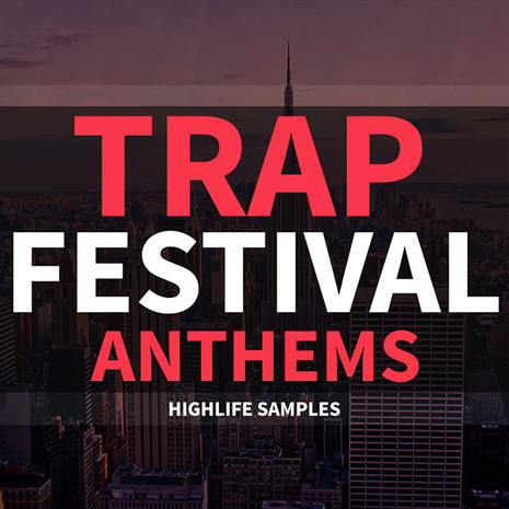 Trap Festival Anthems