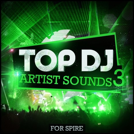 Top DJ Artist Sounds 3 For Spire