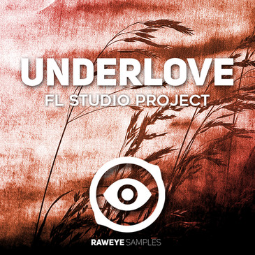 Underlove: FL Studio Project