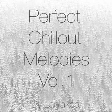 Perfect Chillout Melodies Vol 1