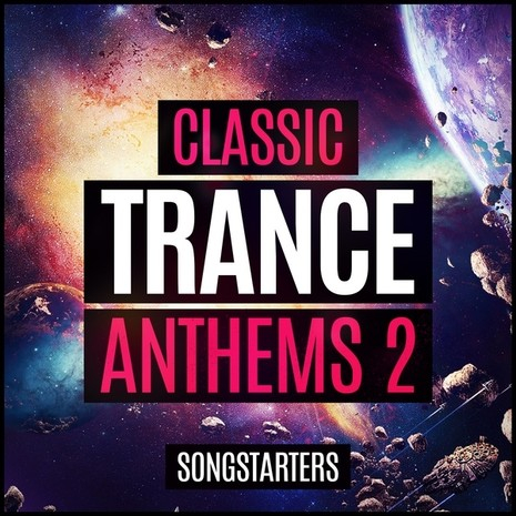 Classic Trance Anthems 2 Songstarters