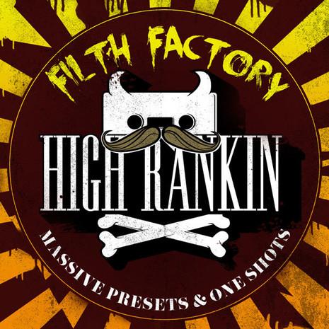 High Rankin Filth Factory