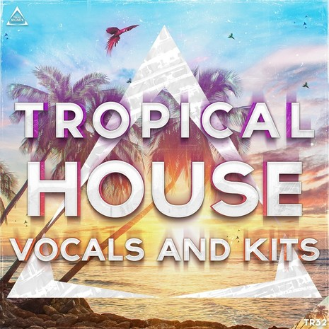Tropical House Vocals And Kits
