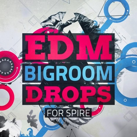 EDM Bigroom Drops For Spire