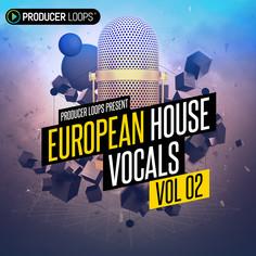 European House Vocals Vol 2