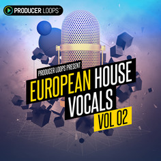 European House Vocals Vol 2