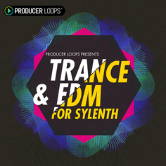 Trance & EDM For Sylenth