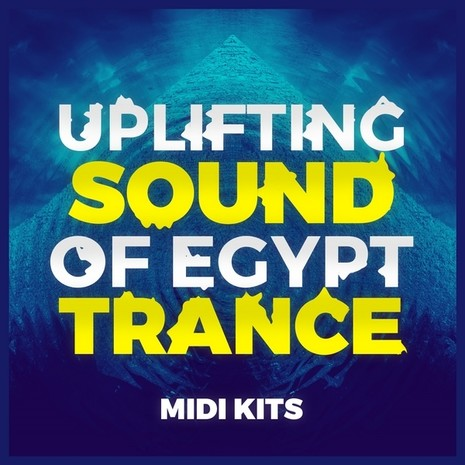 Uplifting Sound Of Egypt Trance MIDI Kits
