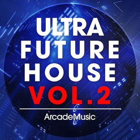 Ultra Future House Vol 2