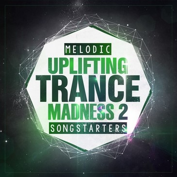 Melodic Uplifting Trance Madness 2 Songstarters