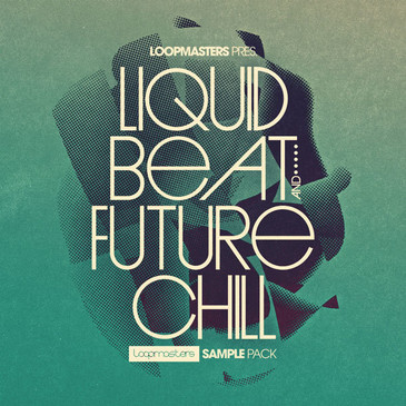Liquid Beat & Future Chill