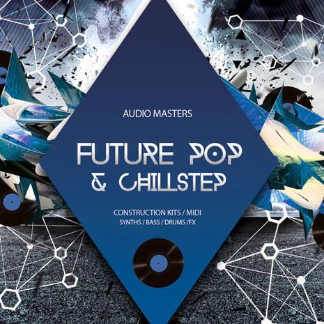 Future Pop & Chillstep