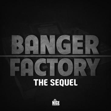 Banger Factory: The Sequel