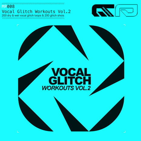 Vocal Glitch Workouts Vol 2