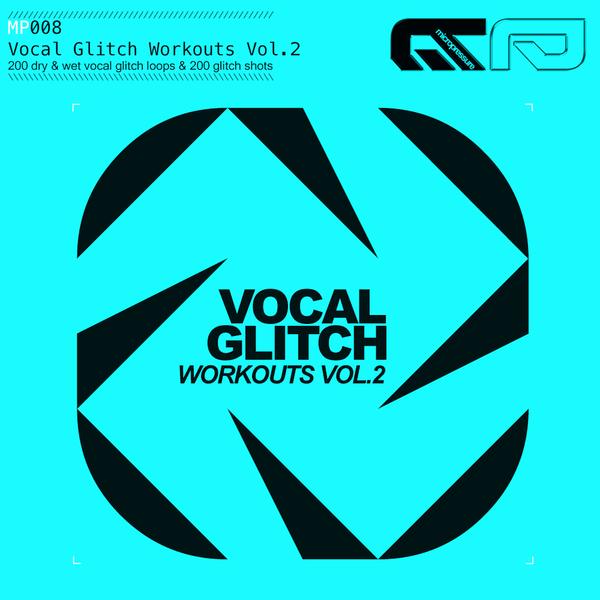 Vocal Glitch Workouts Vol 2