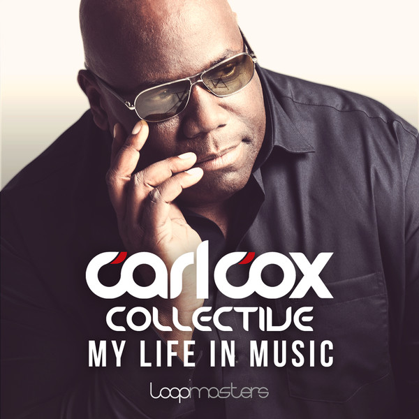 Carl Cox Collective: My Life In Music