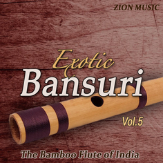 Exotic Bansuri Vol 5