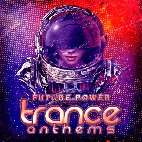 Future Power Trance Anthems