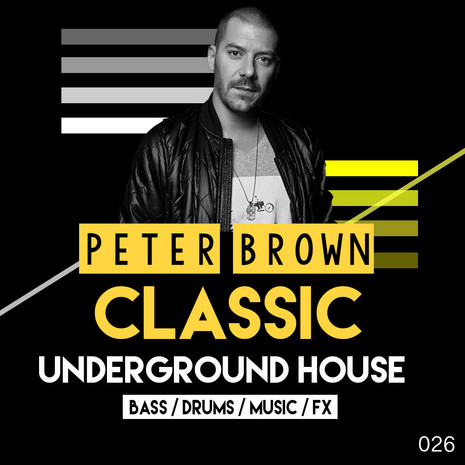 Peter Brown: Classic Underground House