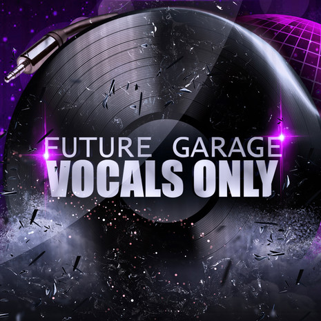Future Garage: Vocals Only
