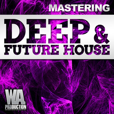 Mastering: Deep & Future House