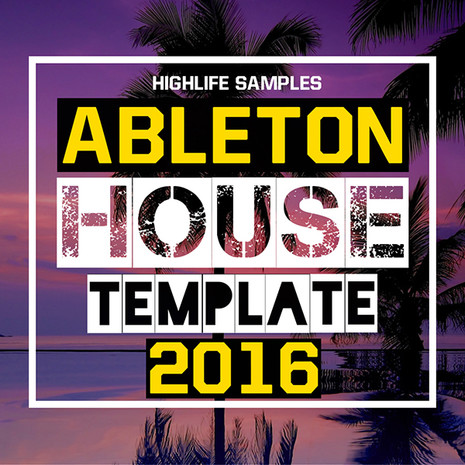 Ableton House Template 2016