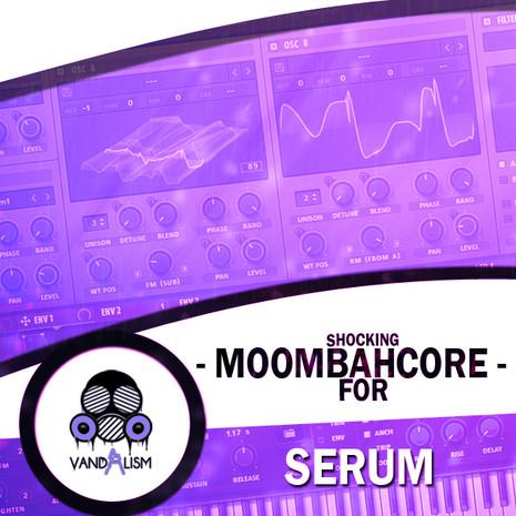 Shocking Moombahcore For Serum