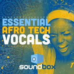 Essential Afro Tech Vocals