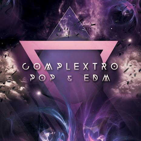 Complextro Pop & EDM