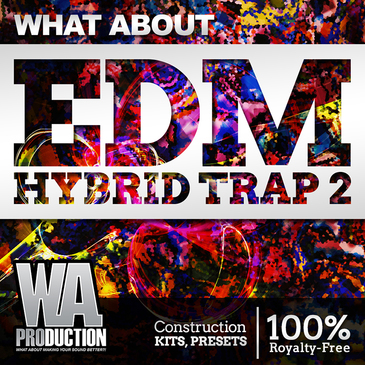 What About: EDM Hybrid Trap 2