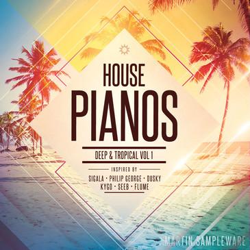 House Pianos: Deep & Tropical