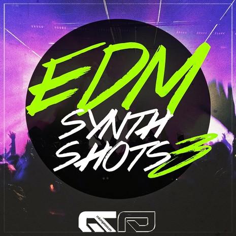 EDM Synth Shots Vol 3