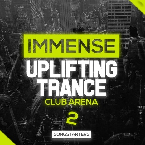 Immense Uplifting Trance Club Arena 2 Songstarters