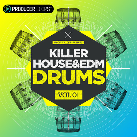 Killer House & EDM Drums Vol 1