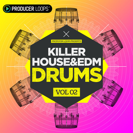 Killer House & EDM Drums Vol 2