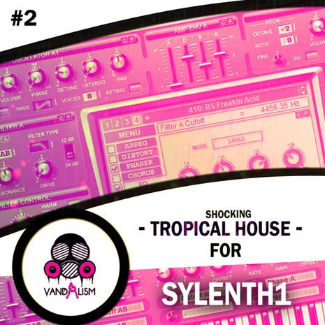 Shocking Tropical House For Sylenth1 Vol 2