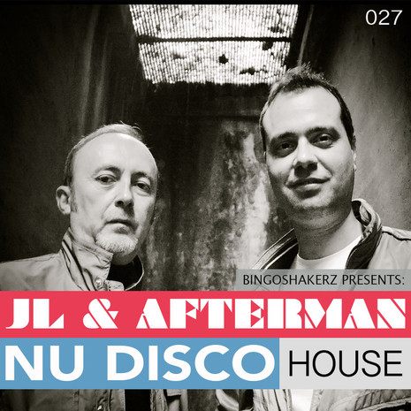 JL & Afterman: Nu Disco House