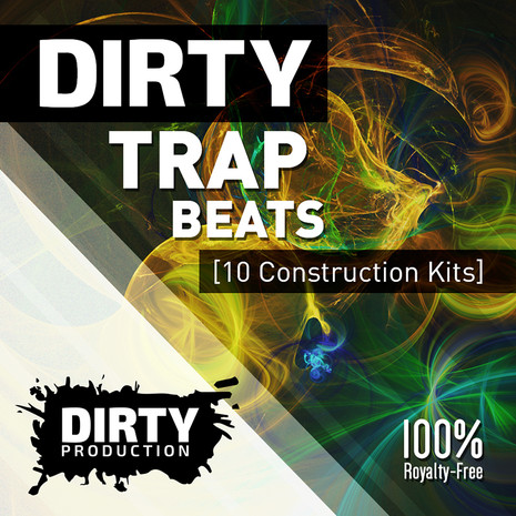 Dirty: Trap Beats