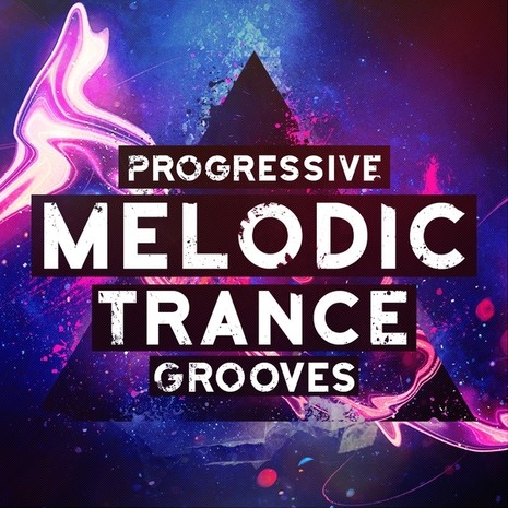 Progressive Melodic Trance Grooves