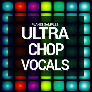 Ultra Chop Vocals