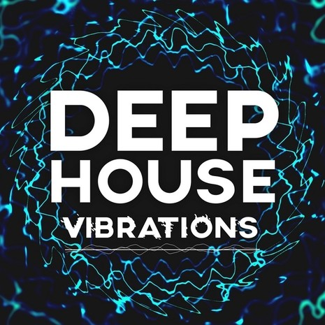 Deep House Vibrations