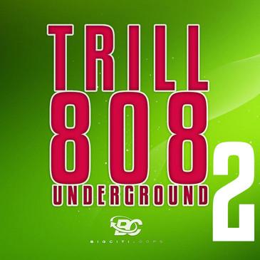 Trill 808 Underground 2