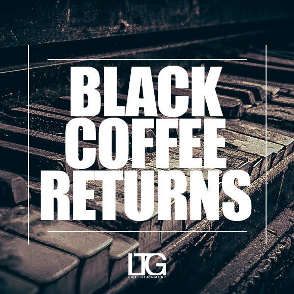 Black Coffee Returns