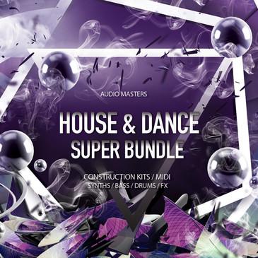 House & Dance Super Bundle